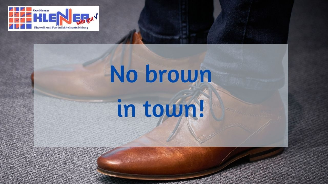 Do not wear brown in town